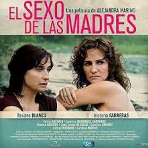 AFICHE de EL SEXO DE LAS MADRES, de Alejandra Marino, MAR 05 a las 21hs