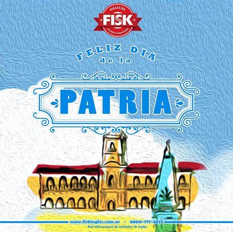 160525 FISK - FELIZ DIA DE LA PATRIA 2016